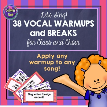 Vocal Warmups for Class and Choir