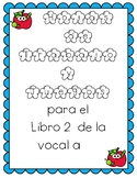 Vocal a - libro 2 y Hojas de Practica