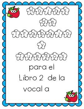 Las Vocales -Vocal a - libro 2 y Hojas de Practica