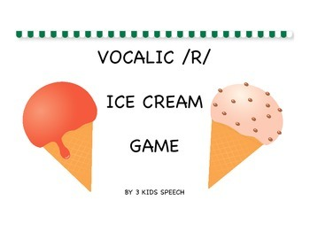 Vocalic /R/ Ice Cream Game