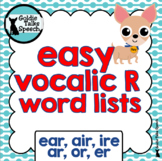 Vocalic R Word Lists | Speech Therapy | Ear, Air, Ire, Or, Ar, Er