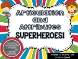 Vocalic R and Attributes Superheroes
