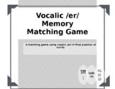 Vocalic /r/ Final /er/ Articulation Matching