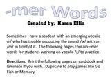 "Vocalic /r/ ""-mer"" Words"
