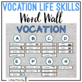 Vocation Life Skills Word Wall - Career Job Skills