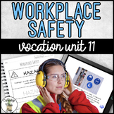 Vocation Unit 11 Bundle - Workplace Safety
