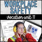 Vocation Unit 11 Bundle - Workplace Safety
