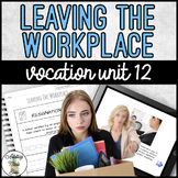 Vocation Unit 12 Bundle - Leaving The Workplace
