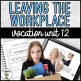 Vocation Unit 12 Bundle - Leaving The Workplace
