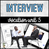 Vocation Unit 5 Bundle - Interview