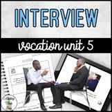 Vocation Unit 5 Bundle - Interview