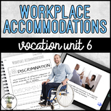 Vocation Unit 6 - Workplace Accommodations