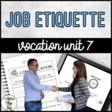 Vocation Unit 7 Bundle - Job Etiquette