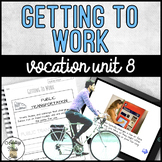 Vocation Unit 8 Bundle - Getting To Work