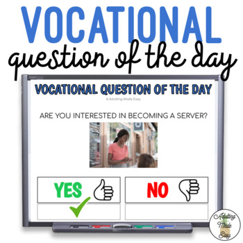 Vocational Question Of The Day w Visuals for Special Education Career Interest