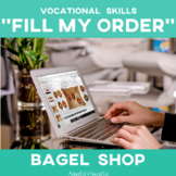 Vocational Skills: Bagel Shop Fill My Order