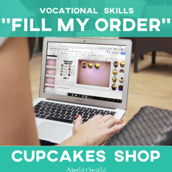 Vocational Skills: Cupcake Shop Fill My Order