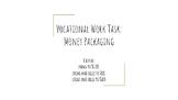 Vocational Work Task - Money Packaging