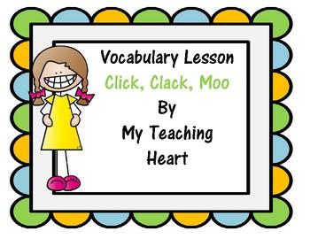 Vocbulary: Click, Clack, Moo