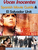 Voces Inocentes Movie Packet and El Salvador Unit in Spanish