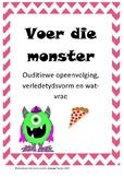 Voer die monster: Ouditiewe Opeenvolging, Wat-vrae en Verl