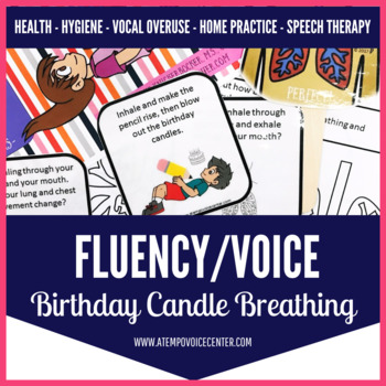 Voice & Fluency Birthday Candle Breathing