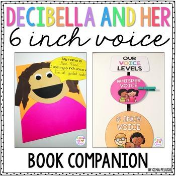 Voice Level Activities (Decibella and Her 6 Inch Voice)