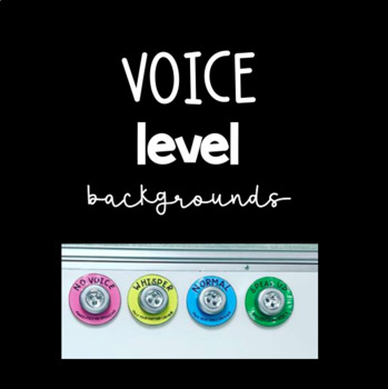 Voice Level Backgrounds