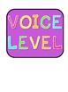 Voice Level Chart - Bright Colors
