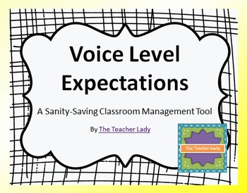 Voice Level Expectations: A Sanity-Saving Classroom Management Tool!