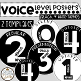 Voice Level Posters - Black and White Templates