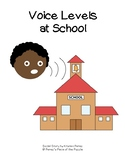 Voice Levels at School Social Story (Autism/ Special Education)