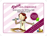 Voice-On-Demand:Scenarios for Writing Skill Development Te