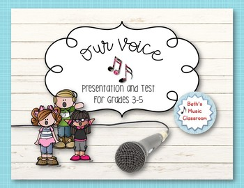 Our Voice - Vocal Concepts Lesson Presentation and Test
