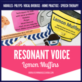 Voice Therapy Lemon Muffins: Resonant Voice Speech Therapy