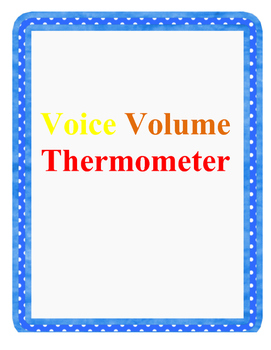 Voice Volume Thermometer.