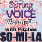 Spring Theme Voice Warm-up with Recordings - Elementary Music - Pitches So Mi La