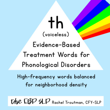 Evidence-Based Treatment Words for Phonological Disorders: th (voiceless)