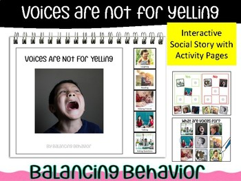 Voices Are Not For Yelling: Interactive Social Story