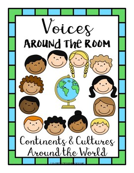 Voices Around the Room: Continents, Countries, and Cultures