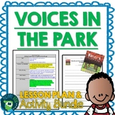 Voices In The Park by Anthony Browne Lesson Plan