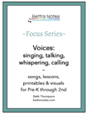 Voices: Songs, Lessons & Printables