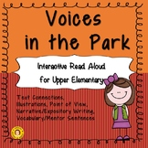 Voices in the Park - Interactive Read Aloud for Upper Elementary