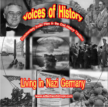 Voices of History - Living in Nazi Germany
