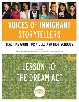 Voices of Immigrant Storytellers-Lesson 10: The Dream Act