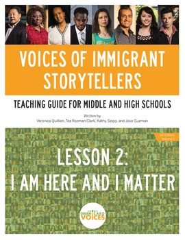 Voices of Immigrant Storytellers-Lesson 2: I Am Here and I Matter
