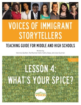 Voices of Immigrant Storytellers-Lesson 4: What's Your Spice?