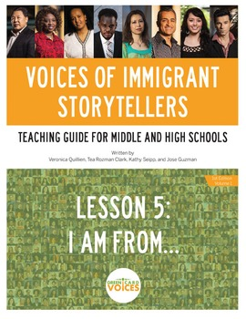 Voices of Immigrant Storytellers-Lesson 5: I Am From...