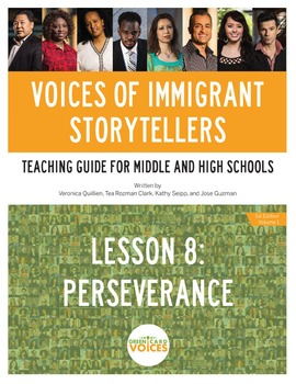Voices of Immigrant Storytellers-Lesson 8: Perseverance