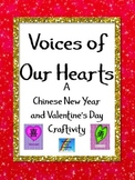 Valentine's Day and Chinese New Year 2019 Craftivity: Voices of Our Hearts